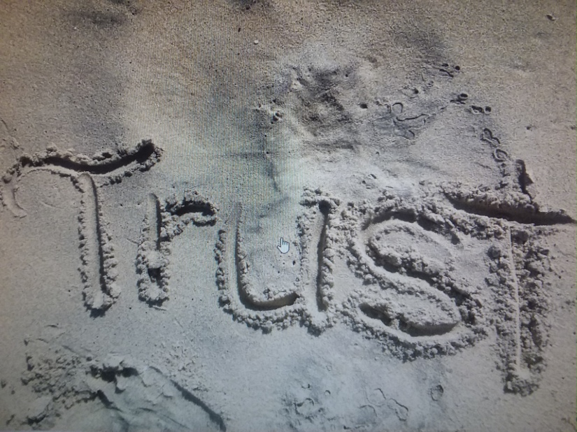 Who are you going totrust?